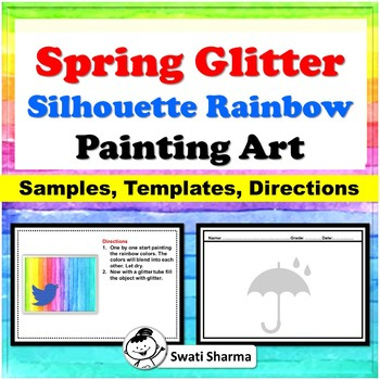 Spring Glitter Silhouette Rainbow Painting Art Project