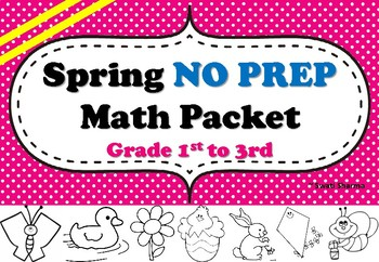 Spring No Prep Math Packet Grade 1st to 3rd