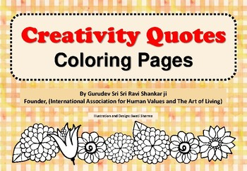Creativity Quotes by Sri Sri Ravi Shankar, Coloring Pages for Mindfulness