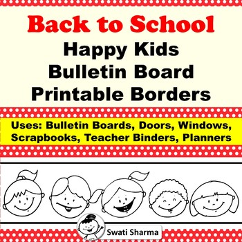 Back to School Happy Kids Bulletin Board Printable Borders