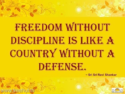 quote freedom discipline by-sri-sri-ravi-shankar-(38)_thumb