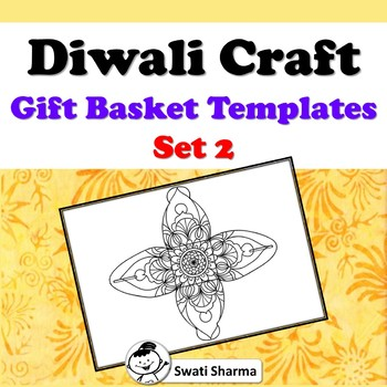 Diwali Craft, Mandala Gift Basket Templates, Set 2, Art sub plan, Bulletin Board