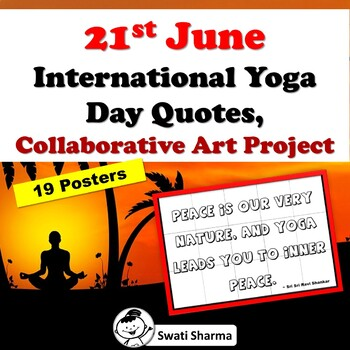 21st June, International Yoga Day, Quotes, Collaborative Art Project/Posters