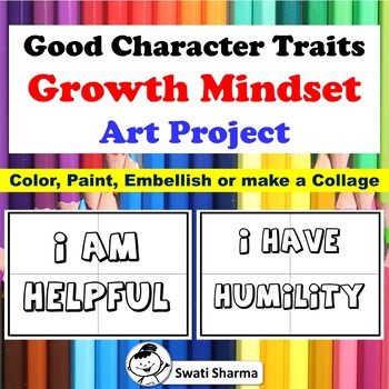 Good Character Traits, Growth Mindset Art Project/Posters