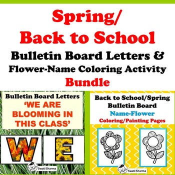Spring/ Back to School Bulletin Board Letters & Flower-Name Coloring, Bundle