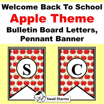 Welcome Back to School, Apple, Bulletin Board Letters, Pennant Banner