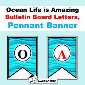 Ocean Life is Amazing, Bulletin Board Letters, Pennant Banner