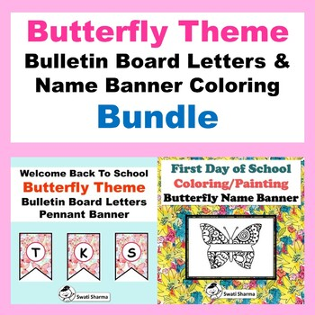 Spring/Butterfly Theme Bulletin Board Letters & Name Banner Coloring  Bundle