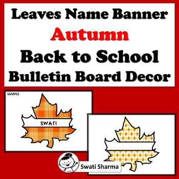 Leaves Name Banner, Autumn, Back to School, Bulletin Board Decor