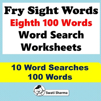 Fry Sight Words, Eighth 100 Words, Word Search Worksheets