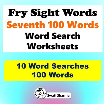 Fry Sight Words, Seventh 100 Words, Word Search Worksheets