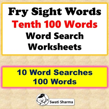 Fry Sight Words, Tenth 100 Words, Word Search Worksheets