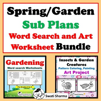 Spring/Garden Sub Plans, Word Search and Mini Beasts Pattern Art Bundle