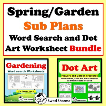 Spring/Garden Sub Plans, Word Search and Dot Art Worksheet Bundle