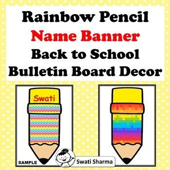 Rainbow Pencil, Name Banner, Back to School, Bulletin Board Decor