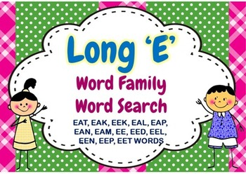 Long E Word Family Word Search