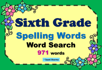 Sixth Grade Year Long, Spelling Words Word Search