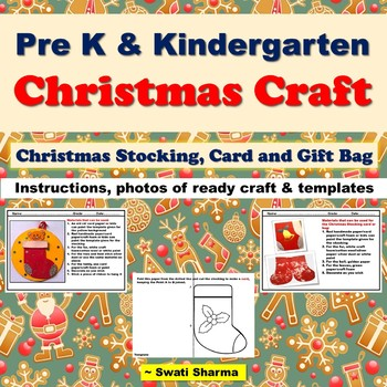 Christmas Craft for Pre K and Kindergarten Christmas Stockings, Card and bag