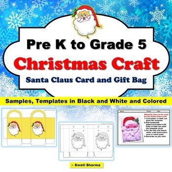 Christmas Craft for Pre K to Grade 5: Santa Claus card and Gift bag