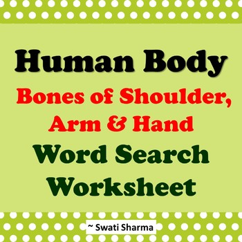 Human Body: Bones of Shoulder, Arm and Hand Word search Worksheets