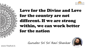 Love for the Divine and Love for the country are not... Quote by Gurudev Sri Sri Ravi Shankar, Mandala Coloring Page