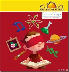 Prajna Yoga (Intuition Process) by the Art of Living